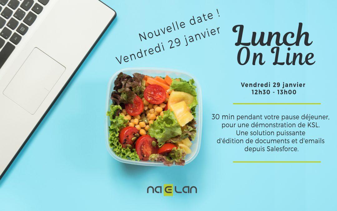 Nouveau : Découvrez le Lunch On Line, vendredi 29 janvier de 12h30 à 13h !